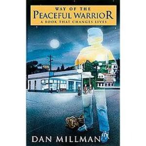 Millman, Way of the Peaceful Warrior